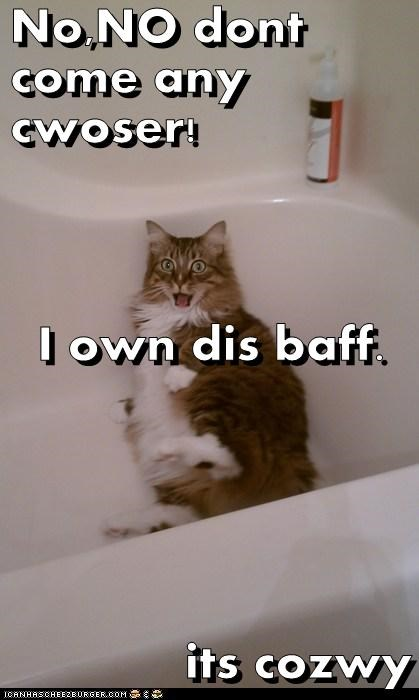 No,NO dont come any cwoser! I own dis baff. its cozwy