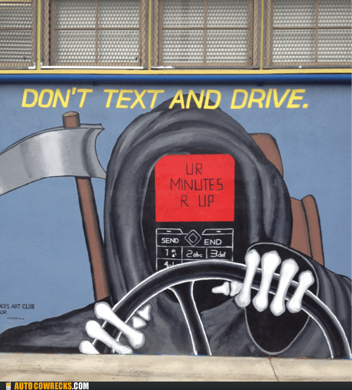 grim reaper texting and driving ur minutes r up - 6187958272