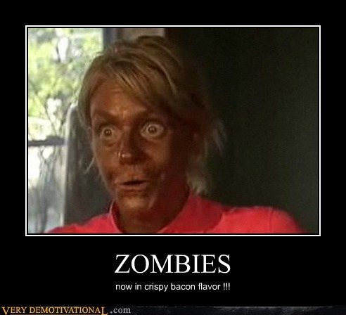 bacon eww horrible tanning Terrifying zombie - 6188091392