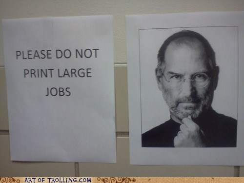 IRL printing sign steve jobs - 6188125696