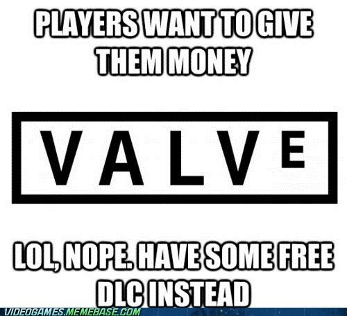 DLC,good company valve,meme,steam,valve