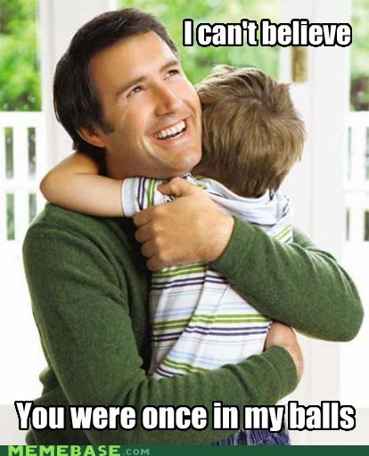 balls fatherhood Memes parenting - 6188148480