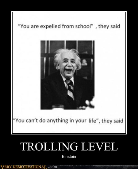 TROLLING LEVEL Einstein
