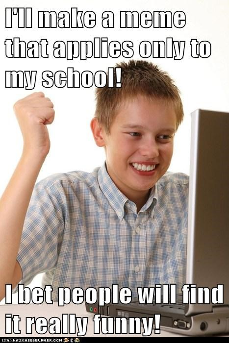 first day on the internet Memes specific truancy story - 6189760512
