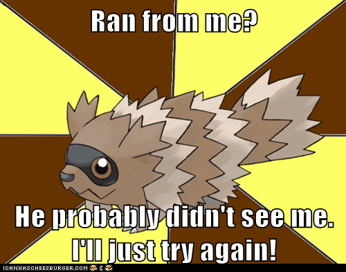 annoying Battle meme Memes Sad tall grass zigzagoon - 6189813504