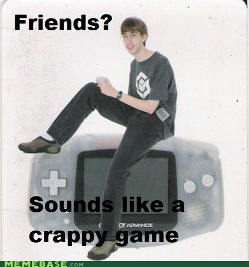 friends game game boy advance Memes video games - 6190391040