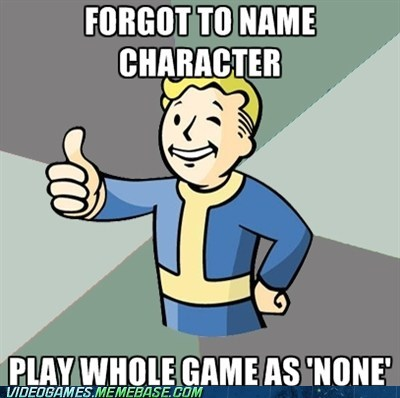 classic fallout meme naming character none - 6192147968