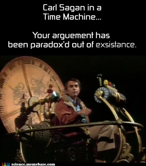 argument,carl sagan,MAD SCIENCE,time machine