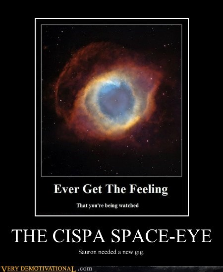 THE CISPA SPACE-EYE Sauron needed a new gig.