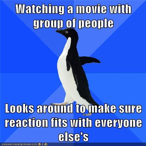 socially awkward penguin,what am i doing wrong,i guess i should sad now,why are they crying,schindlers-list,lol,is this a happy murder or a sad murder,why are they screaming