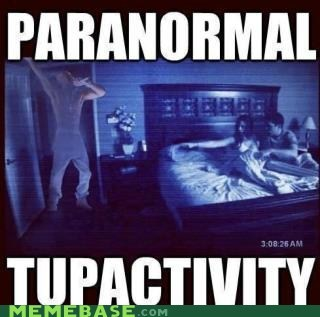 hologram Memes paranormal activity terror tupac - 6194311680