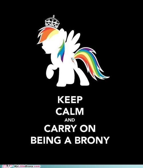 Bronies keep calm love and tolerate meme - 6195836672