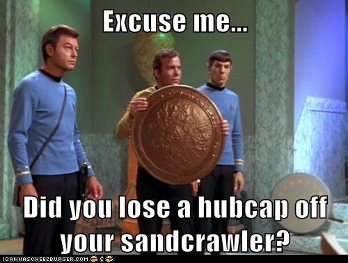 Captain Kirk,car parts,DeForest Kelley,excuse me,helpful,hubcap,Leonard Nimoy,lost,McCoy,sandcrawler,Shatnerday,Spock,William Shatner