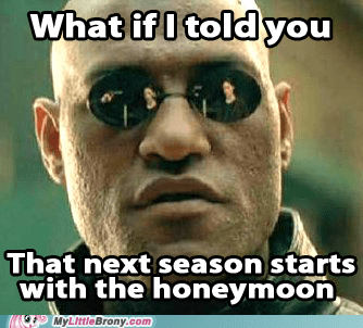 honeymoon,meme,season 3,the matrix,what if i told you
