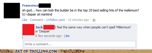 bob the builder,facebook,millenium,spelling