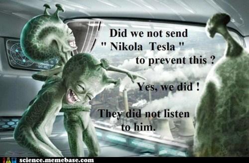 Aliens energy Nikola Tesla power science - 6201885696