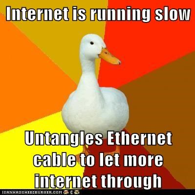 Internet is running slow Untangles Ethernet cable to let more internet through