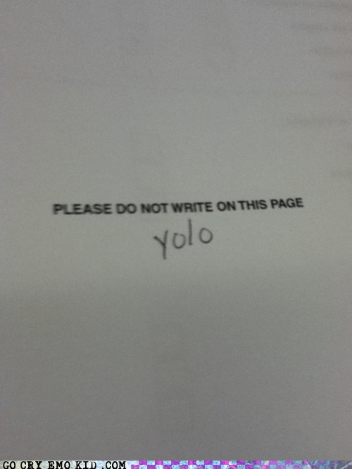 school weird kid weve-got-a-badass writing yolo