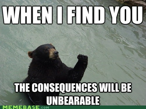 bear fist Memes puns shake when i find you - 6203078912