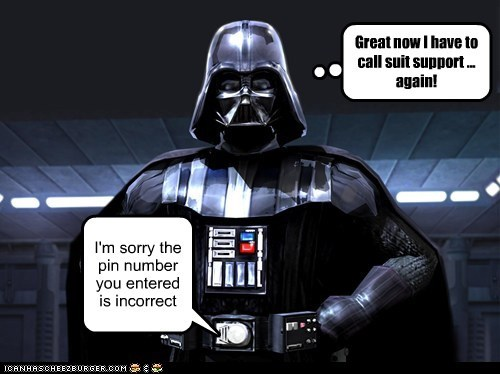 darth vader,emergency,incorrect,pin,star wars,suit,support,tech support