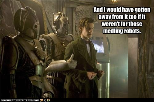 captured,cybermen,doctor who,kids,Matt Smith,medling,scooby doo,the doctor