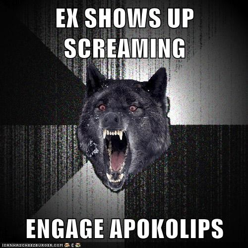EX SHOWS UP SCREAMING  ENGAGE APOKOLIPS