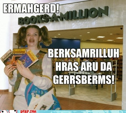 berks best of week derp Ermahgerd gersberms store - 6206210560