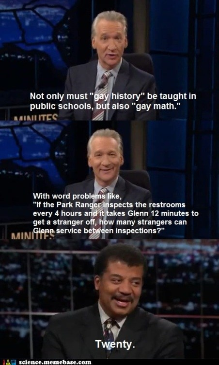 bill mahr,gay,math,Neil deGrasse Tyson,Professors,schools