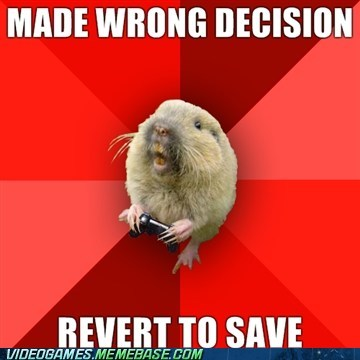 gaming gopher,load save,meme,wrong decision