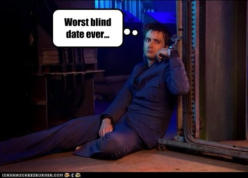 blind date,David Tennant,doctor who,gone wrong,handcuffs,the doctor,worst
