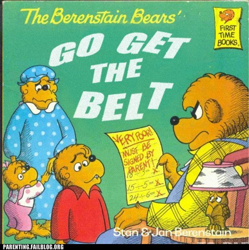 bad grades,Berenstain Bears,childrens book,go get the belt,report card