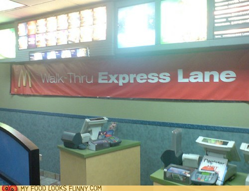 express,lazy,McDonald's,sign,walk thru