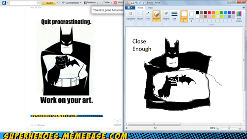 art Awesome Art batman Close Enough procrastination - 6208483328