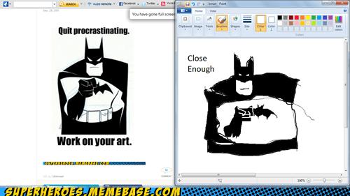 art Awesome Art batman Close Enough procrastination