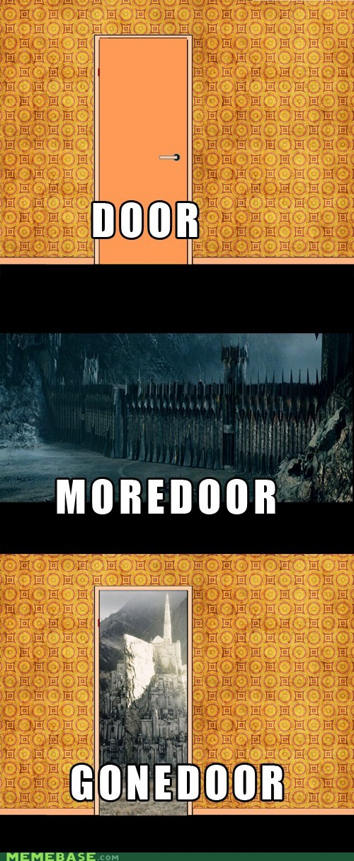 doors From the Movies Gondor Lord of the Rings mordor One Does Not Sim one does not simply pun