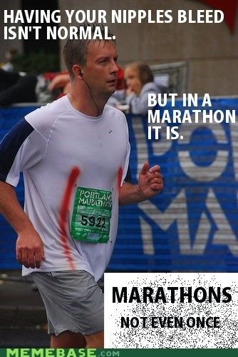 Blood,marathons,Not Even Once