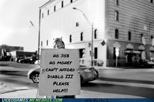 diablo 3 homeless i need it midnight launch please sign the feels