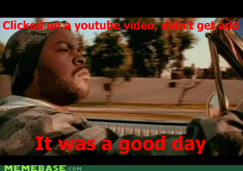 front page,good day,ice cube,Memes,Video,youtube