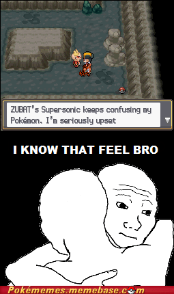 gameplay i know that feel Memes supersonic zubat - 6210372096