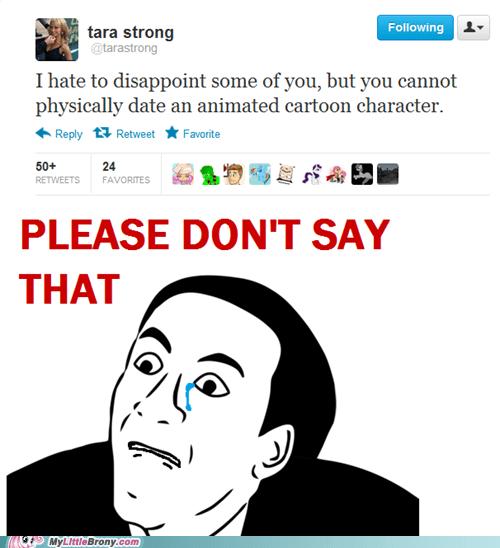 Bronies IRL Sad tara strong twitter you dont say