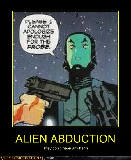 alien abduction eww hilarious probe - 6210686464
