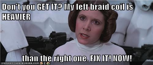 braid,carrie fisher,coil,demands,fix it,head tilt,heavier,lopsided,princess,Princess Leia,star wars