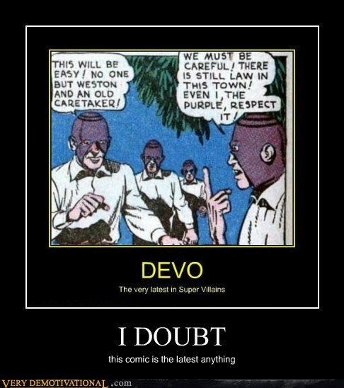 comic Devo doubt hilarious the very latest