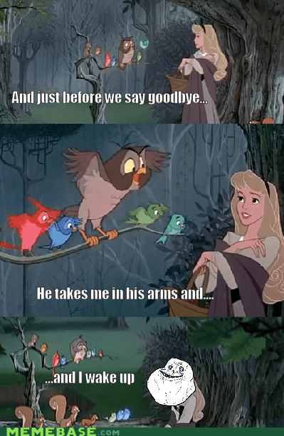 forever alone once upon a time Movie meme cartoons - 6212694528