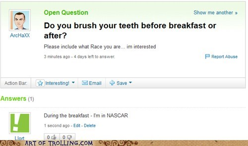 hygeine,nascar,race,teeth,Yahoo Answer Fails