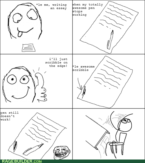 pen,Rage Comics,table flip,truancy story