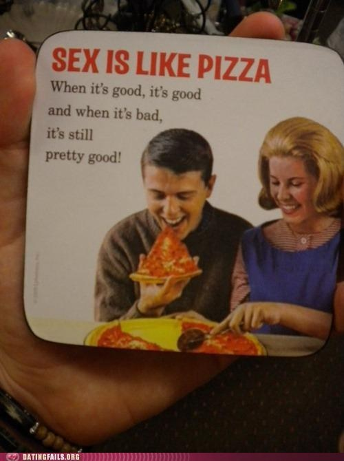 metaphors pizza sex still good - 6213879040