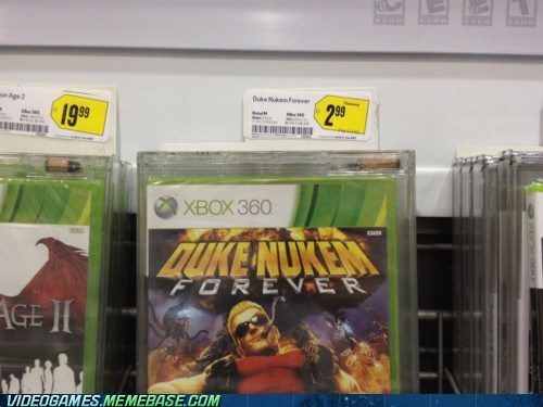 bad games,best buy,cheap,Duke Nukem,Duke Nukem Forever,IRL,not worth the wait