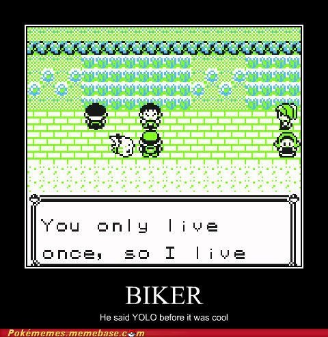before it was cool,gameplay,hipster,yolo,you only live once