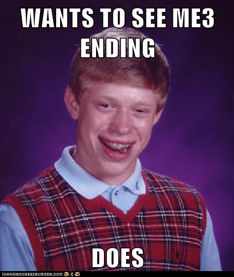bad luck brian ending mass effect 3 meme - 6214460416
